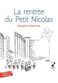 René Goscinny et  Sempé - La rentrée du Petit Nicolas.