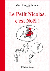 René Goscinny et  Sempé - Le Petit Nicolas, c'est Noël !.