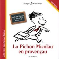 René Goscinny et  Sempé - Le petit Nicolas en provencal - Lo Pichon Micolau en provençau.
