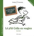 René Goscinny et  Sempé - Le Petit Nicolas en vosgien - 6 histoires extraites de La rentrée du Petit Nicolas, édition bilingue français-vosgien.
