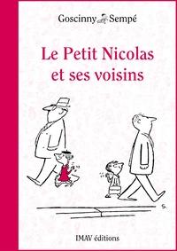 René Goscinny - Le Petit Nicolas et ses voisins.