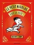 René Goscinny et  Sempé - Le Petit Nicolas  : Le petit Nicolas fait la fête !.