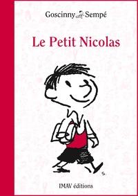 René Goscinny et Jean-Jacques Sempé - Le Petit Nicolas.