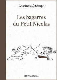René Goscinny et Jean-Jacques Sempé - Les bagarres du Petit Nicolas.