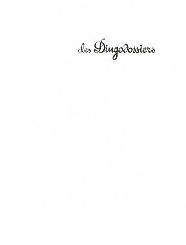 Les Dingodossiers. L'intégrale
