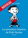 René Goscinny et  Sempé - Les premières histoires du Petit Nicolas.