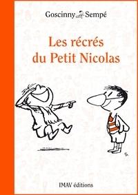 René Goscinny et  Sempé - Les récrés du Petit Nicolas.