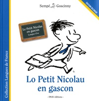 René Goscinny et  Sempé - Lo Petit Nicolau en gascon - Bilingue Français-Gascon.