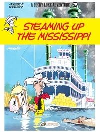 René Goscinny et  Morris - Lucky Luke - Volume 79 - Steaming Up the Mississippi.