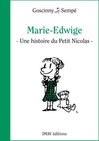 """René Goscinny et Jean-Jacques Sempé - Marie-Edwige - Une histoire extraite de """"""""Le Petit Nicolas et les copains""""""""."""