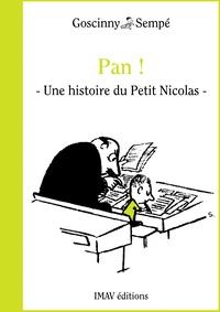 """René Goscinny et Jean-Jacques Sempé - Pan ! - Une histoire extraite des """"""""Bêtises du Petit Nicolas""""""""."""