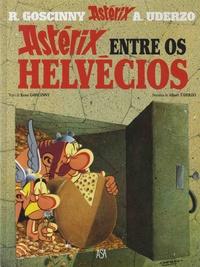 René Goscinny et Albert Uderzo - Uma aventura de Astérix Tome 16 : Astérix entre os Helvécios.