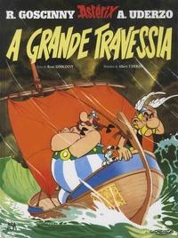 René Goscinny et Albert Uderzo - Uma aventura de Astérix Tome 22 : A grande travessia.