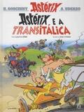 René Goscinny et Albert Uderzo - Uma aventura de Astérix Tome 37 : Astérix e a Transitalica.