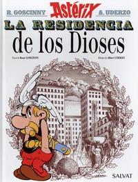 René Goscinny et Albert Uderzo - Una aventura de Astérix Tome 17 : La residencia de los dioses.