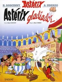 René Goscinny et Albert Uderzo - Una aventura de Astérix Tome 4 : Astérix Gladiador.