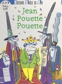 René Gouichoux et Jean-Marie Renard - Jean Pouette Pouette.