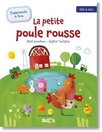 René Gouichoux et Sophia Touliatou - La petite poule rousse.