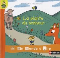René Gouichoux et Claire Frossard - La plante du bonheur.