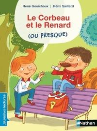 René Gouichoux et Rémi Saillard - Le Corbeau et le Renard (ou presque).