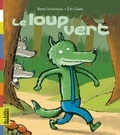 René Gouichoux et Eric Gasté - Le loup vert.