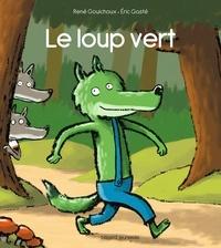 René Gouichoux - Le loup vert.