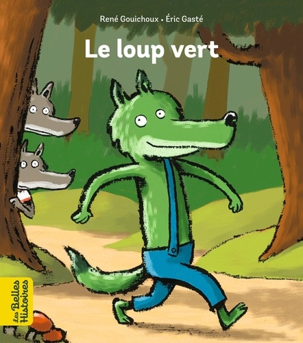 Le loup vert