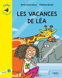 René Gouichoux et Thérèse Bonté - Les vacances de Léa - Niveau 2.