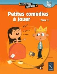 Petites comédies à jouer - Tome 1 (8/11 ans).pdf