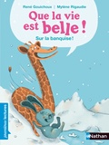 René Gouichoux - Que la vie est belle !  : Sur la banquise !.