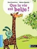 René Gouichoux et Mylène Rigaudie - Que la vie est belle !  : .