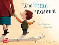 René Gouichoux et Thomas Baas - Une vraie maman.