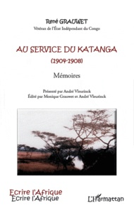 René Grauwet - Au service du Katanga (1904-1908) - Mémoires.