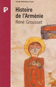 René Grousset - Histoire de l'Arménie.