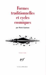 René Guénon - Formes traditionnelles et cycles cosmiques.