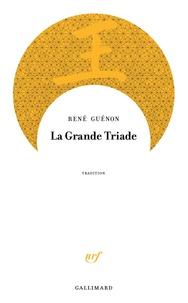 René Guénon - La grande triade.