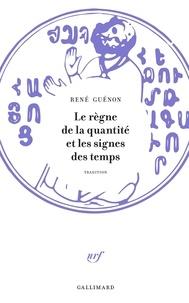 René Guénon - Le règne de la quantité et les signes des temps.