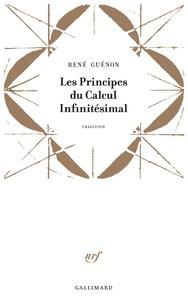 René Guénon - Les principes du calcul infinitésimal.