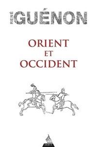 René Guénon - Orient et occident.