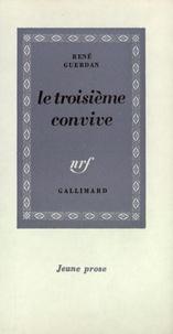 René Guerdan - Le troisième convive.