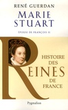 René Guerdan - Marie Stuart - Epouse de François II.