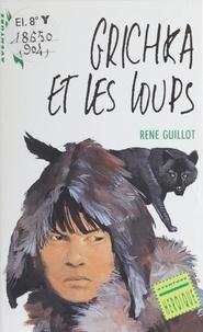 René Guillot - Grichka et les loups.