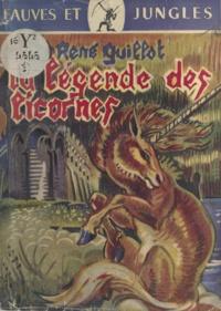René Guillot et J. de la Fontinelle - La légende des licornes.