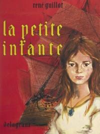 René Guillot et Paul Durand - La petite infante.