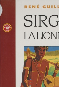 René Guillot - Sirga la lionne.