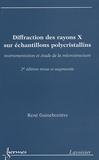 René Guinebretière - Diffraction des rayons X sur échantillons polycristallins - Instrumentation et étude de la microstructure.