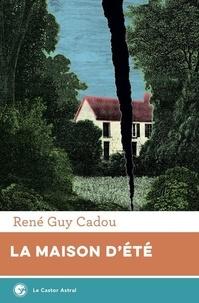 René Guy Cadou - La maison d'été.