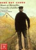 René Guy Cadou - Monts et merveilles - Nouvelles fraîches.