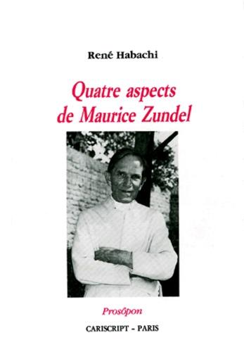 René Habachi - Quatre aspects de Maurice Zundel.