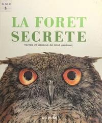René Hausman - La forêt secrète.